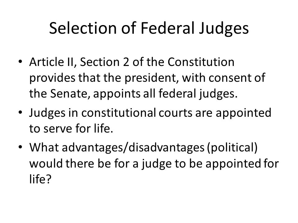 Party Affiliation/Political Philosophy Presidents favor judges who belong to their own political party.