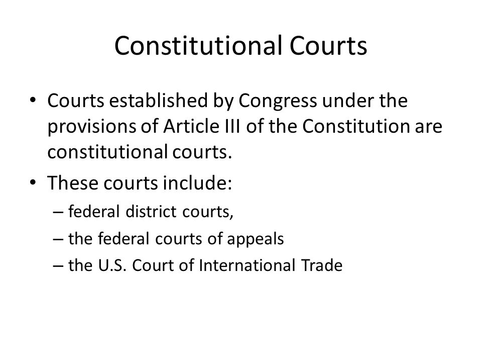 Federal District Courts Congress created district courts in 1789 to serve as trial courts.