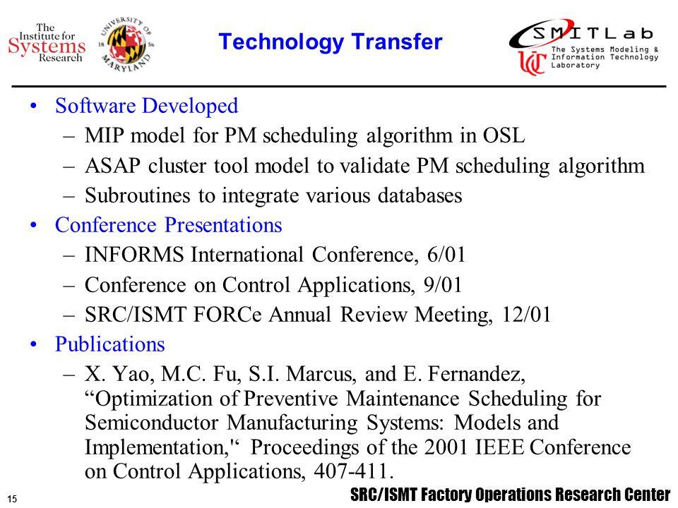 16 SRC/ISMT Factory Operations Research Center Emmanuel Fernandez, Ph.D.