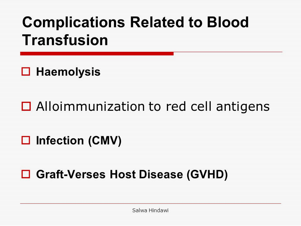 Salwa Hindawi  Delayed hemolysis 7-14 days post transplant  Mediated by donor lymphocytes carried in the HSC component  Immune hemolysis of the recipient's red cells as results of anti A and/or anti B production  PBSC at greater risk than marrow  Abrupt onset may be severe with signs of IV hemolysis Passenger B lymphocyte syndrome