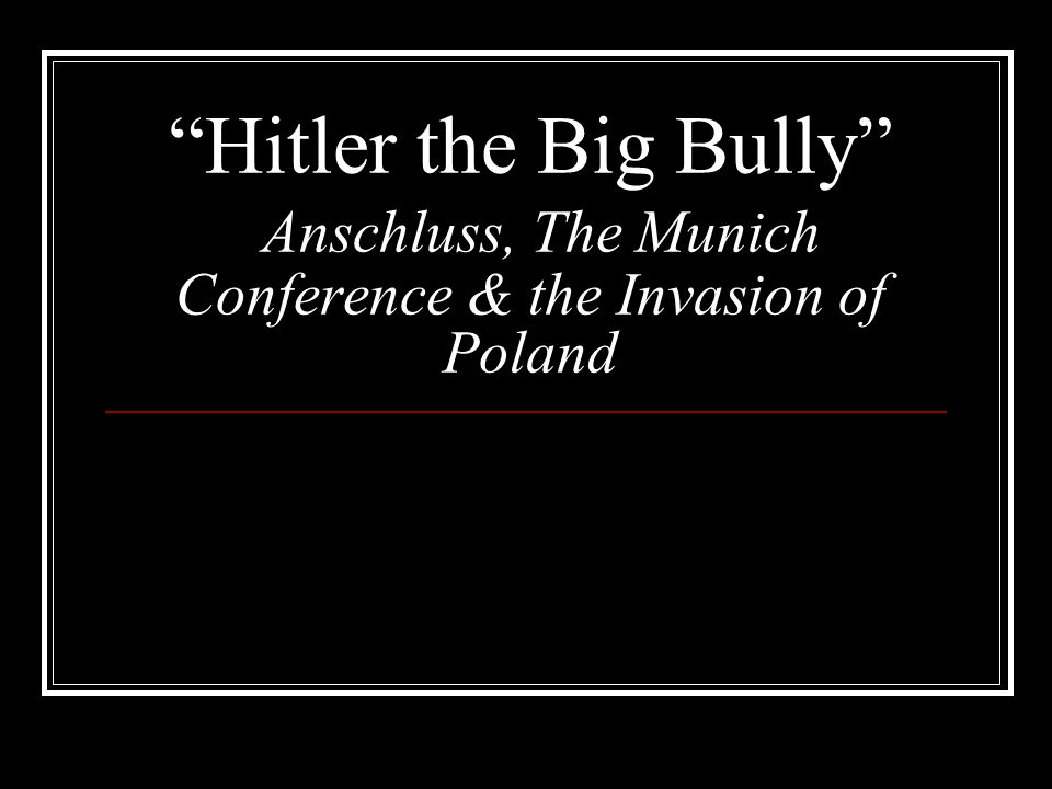 Essential Questions Why Hitler was able to take over Austria and Czechoslovakia.