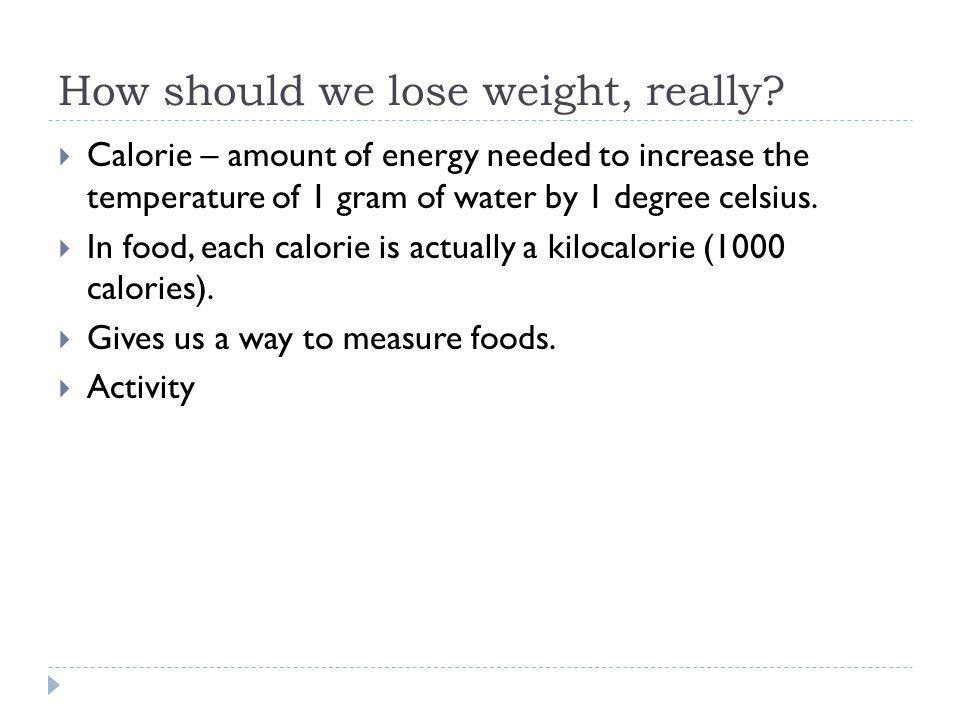 Precise calorie counting  What does this mean.What are we looking for.
