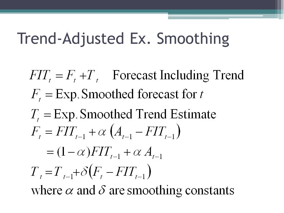 Forecast including trend for period 1 is Suppose actual demand is 115, A 1 =115