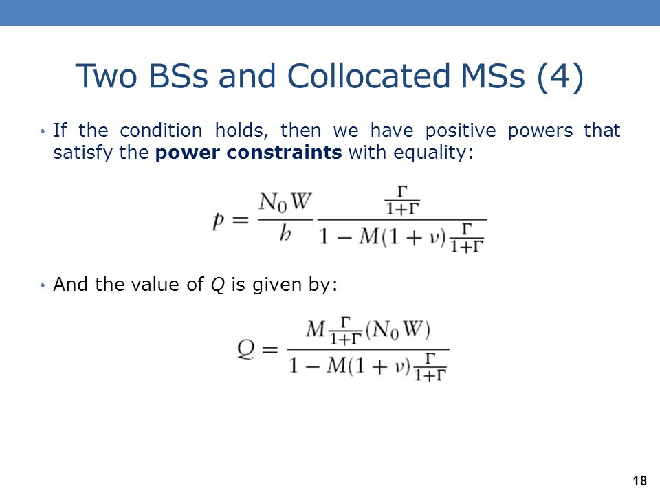 Multiple BSs and Uniformly Distributed MSs (1) Now assume: One call class (same SINR Target Γ) Multiple BSs and M MSs associated with each BS The MSs are uniformly distributed.