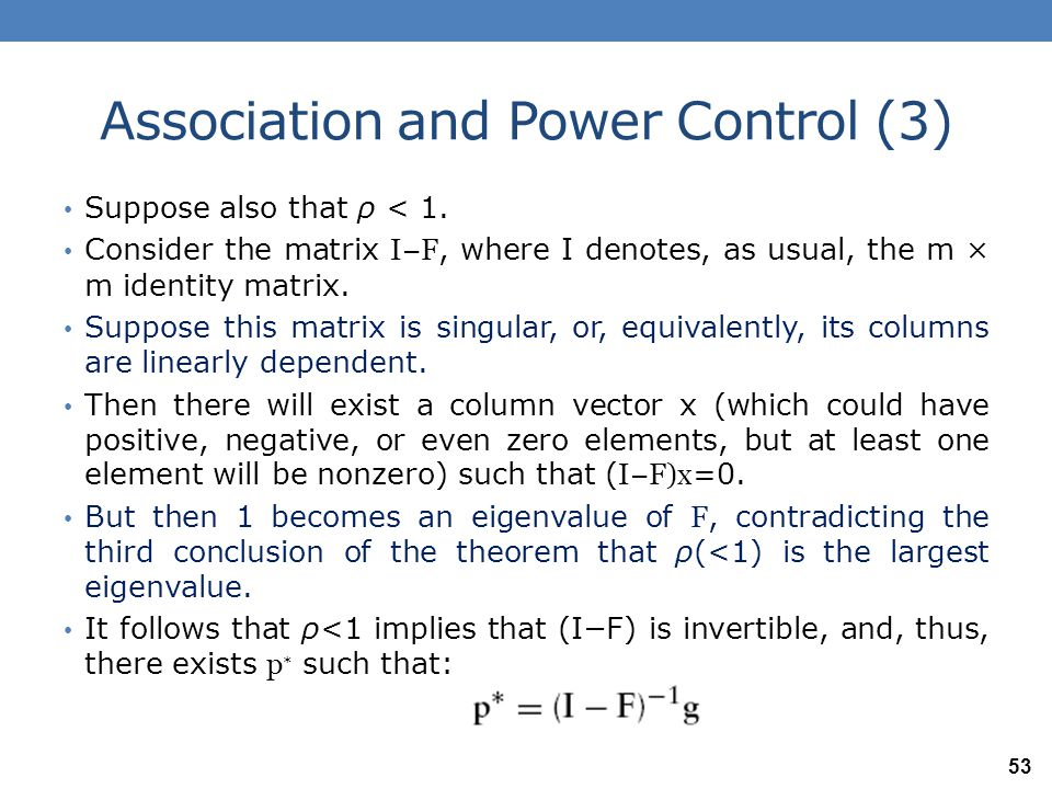 Association and Power Control (4) Thus, p ∗ ∈ { p : p ≥ Fp + g }, and the power allocation problem for the given association and channel gains is feasible.