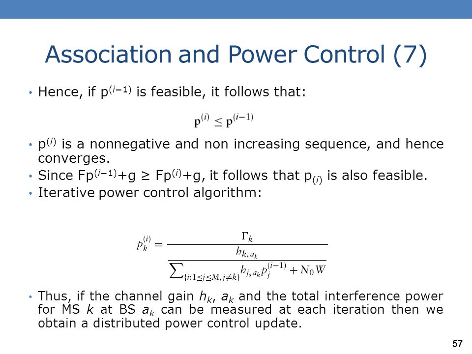 Association and Power Control (8) The iteration can also be written in the following form: Here is uplink SINR for MS k in the (i−1)-th iteration.