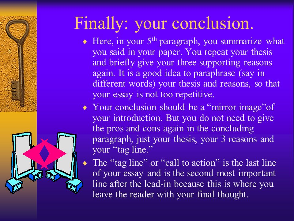 Finally: your conclusion.