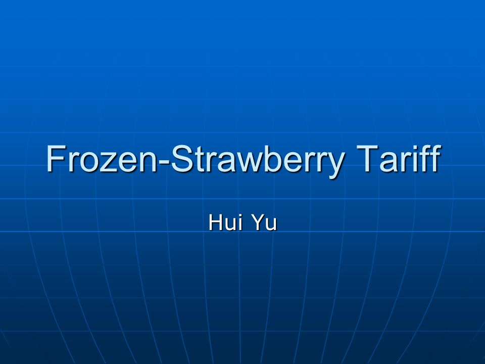 Chinese Fruit May Spur EU Battle Chinese frozen-strawberry exporting is growing rapidly in Europe.