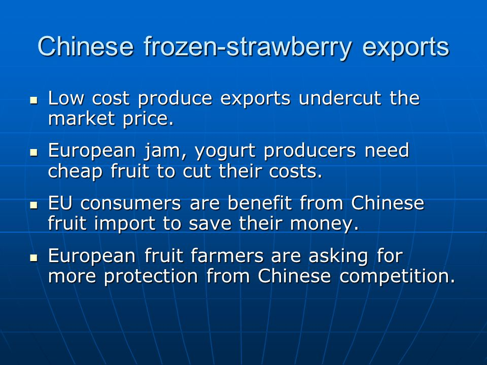 Punitive Tariff on Chinese Import Reduce frozen-strawberry supply to EU, market price goes up.
