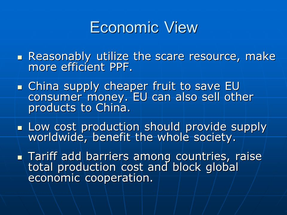 Economic Policy Effect Is it the best way depending on tariff to protect EU fruit farmers and producer .