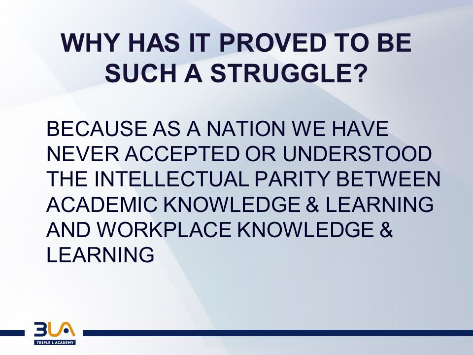 SO LET'S STOP TIPTOEING AROUND THE EDUCATIONAL ISSUES Universities are limited in high level skills they can produce Universities of Technology are little better To develop workplaces as sites of structured learning is difficult SETA's need to develop intellectual credibility