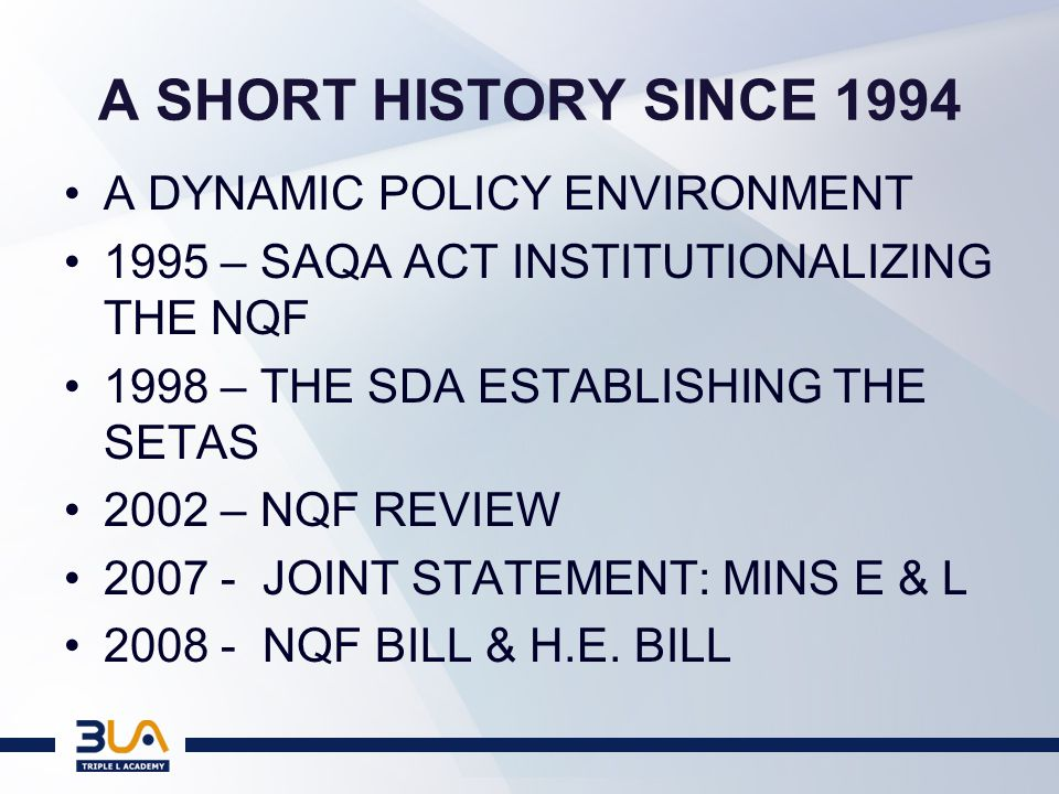 A LONGER HISTORY SINCE… THE ISSUE OF THE LEGACY WE HAVE ALL INHERITED THE MATTER OF EFFECTING EDUCATIONAL CHANGE