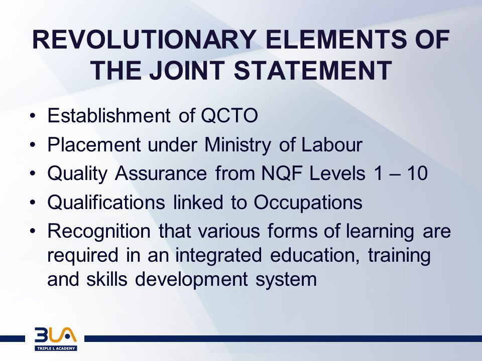 THE VITAL ROLE OF THE QCTO Why did the NQF Review take 5 years.