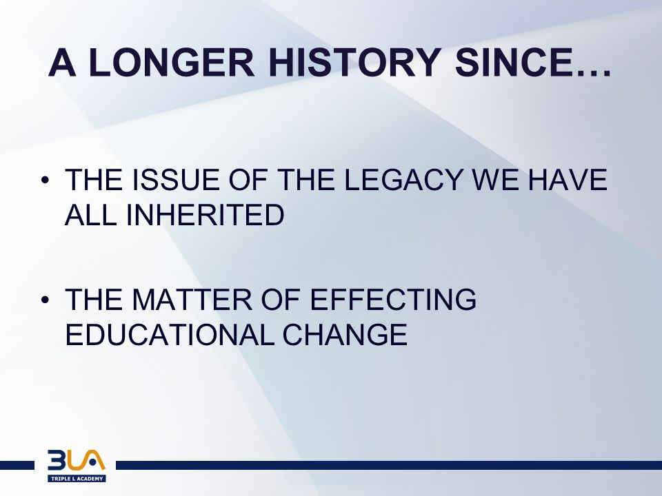 THE ISSUE OF THE LEGACY The Legacy: a society that has resulted from a State initiated decimation of the capacity of the majority of its citizens over generations