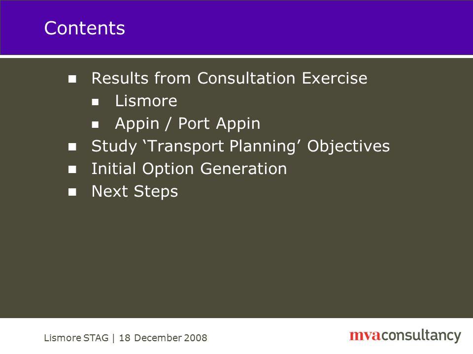 Lismore STAG | 18 December 2008 Survey Responses A very good response…..