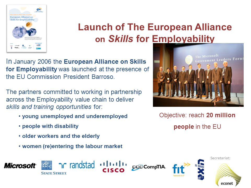 Building Pathways to Employability Companies work at all levels of the employability pathway – from basic ICT skilling to training more advanced ICT users and ICT practitioners; to the provision of curriculum, software... Over 10 M people reached across Europe to date