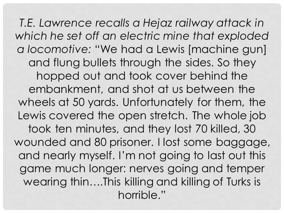 T.E. Lawrence – 'Lawrence of Arabia'