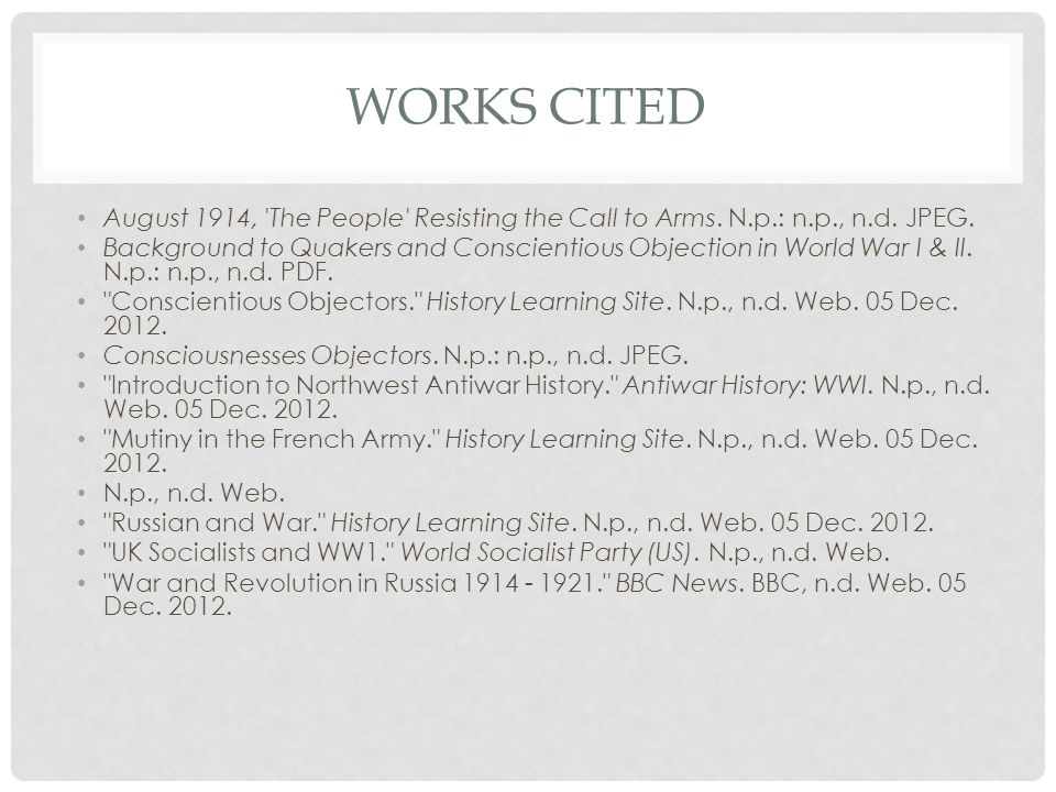 WORKS CITED WWI Russian Statistics.N.p.: n.p., n.d.
