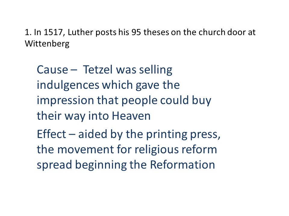2.In 1520, Luther is excommunicated. In 1521, he is decared an outlaw and heretic.