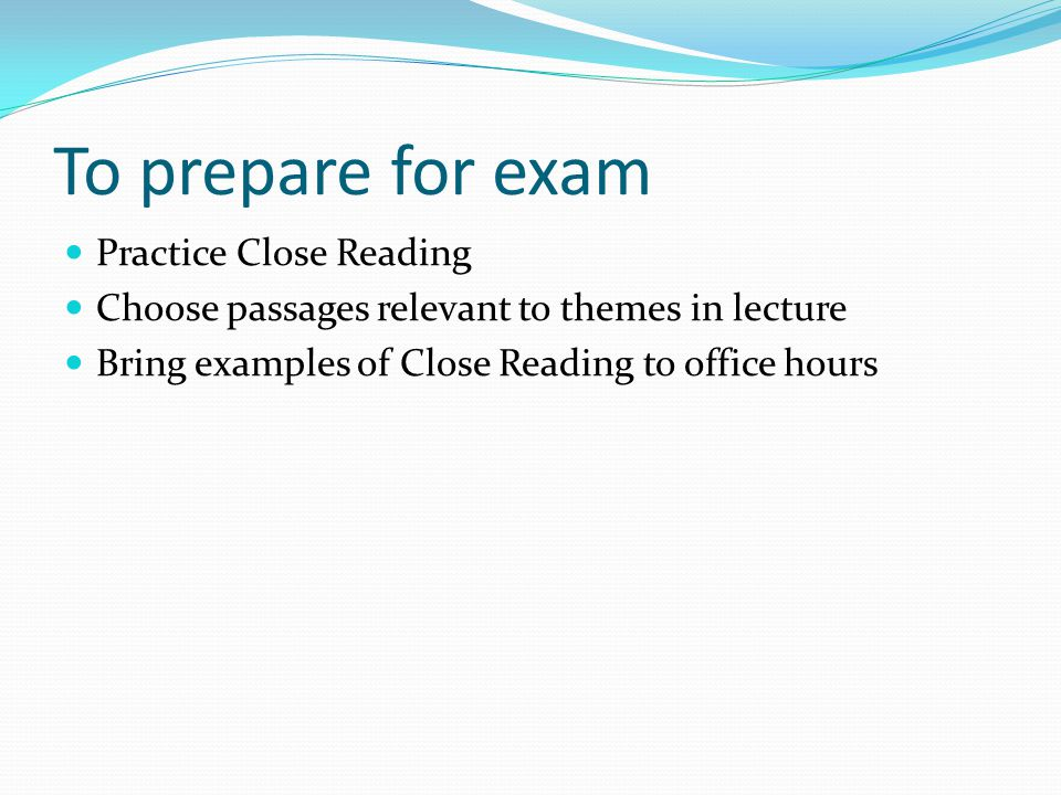 Room for Exam Exam is scheduled on Saturday, August 13 th, 4:30 to 5:30 p.m.