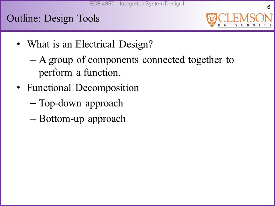 7 ECE 4950 – Integrated System Design I What is an Electrical Design.