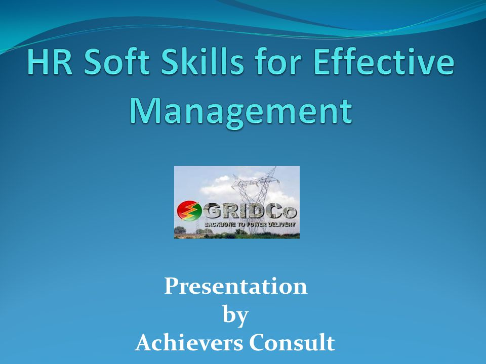 HR Soft skills for Effective Management Programme coverage: Welcome address Introduction Course objectives Course Outline Potential Benefits to participants Understanding of basic Management process 2