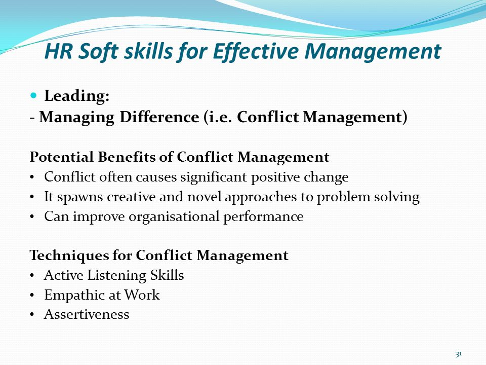 HR Soft skills for Effective Management Leading: - Managing Difference (i.e.
