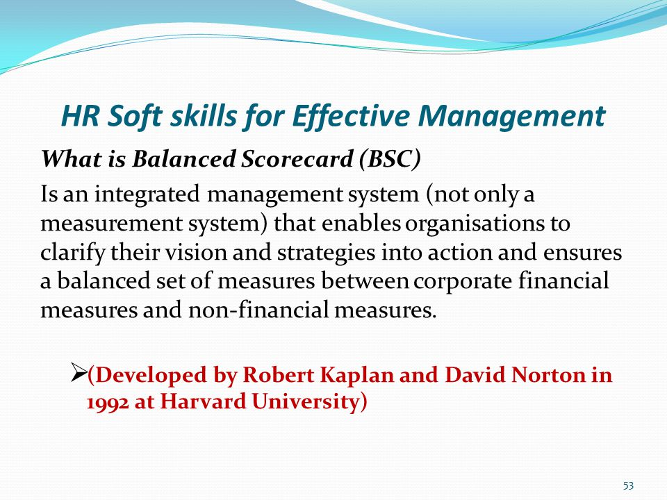 HR Soft skills for Effective Management BSC as a framework in translating strategy into action (source: by Kaplan and Norton: 54