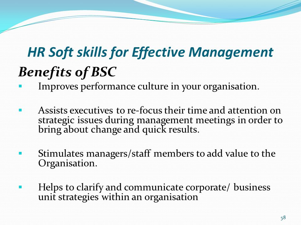 HR Soft skills for Effective Management Logical Steps for strategic Mapping: Step 1: Define Vision, Strategy and Cultural Values.