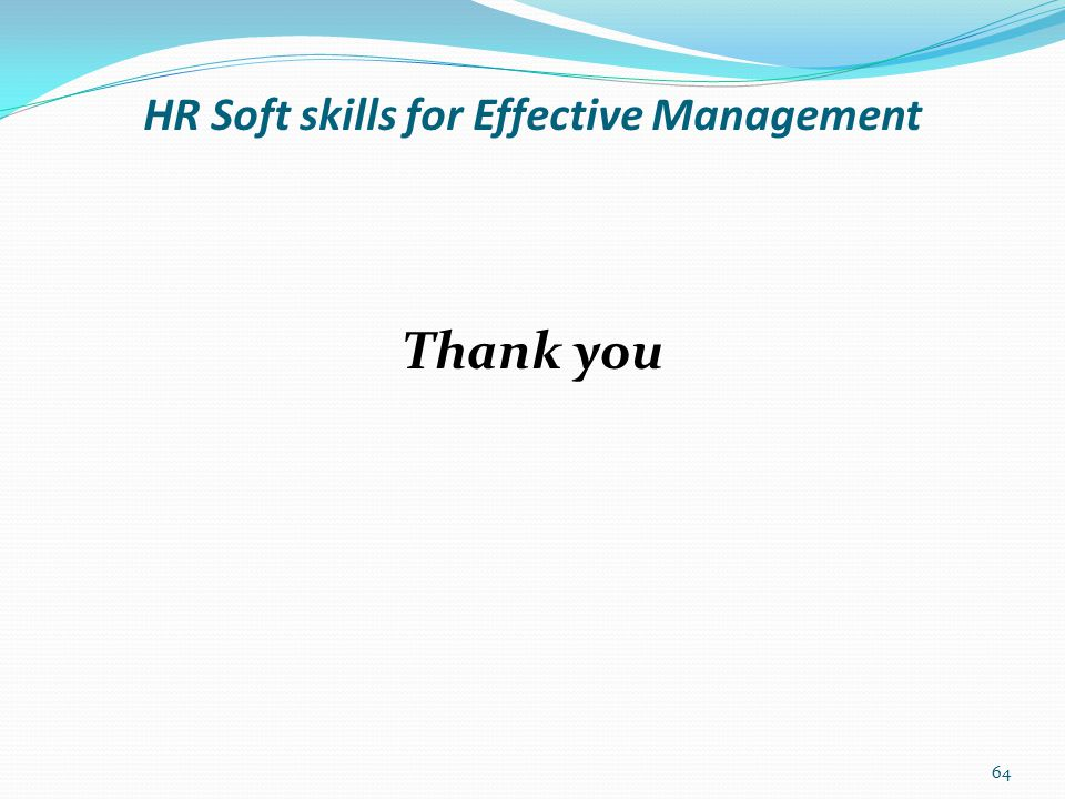 HR Soft skills for Effective Management Contributions and suggestions! 65