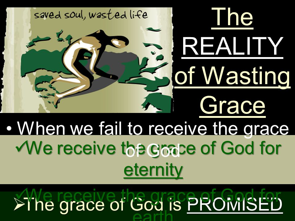 all and grace for grace grace and truth came by Jesus ChristJohn 1:16-17 – And of His fulness have all we received, and grace for grace.