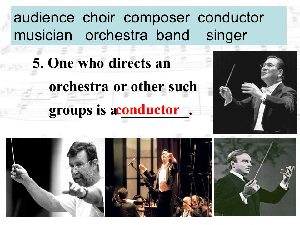 6.An organized company of singers is a _____.