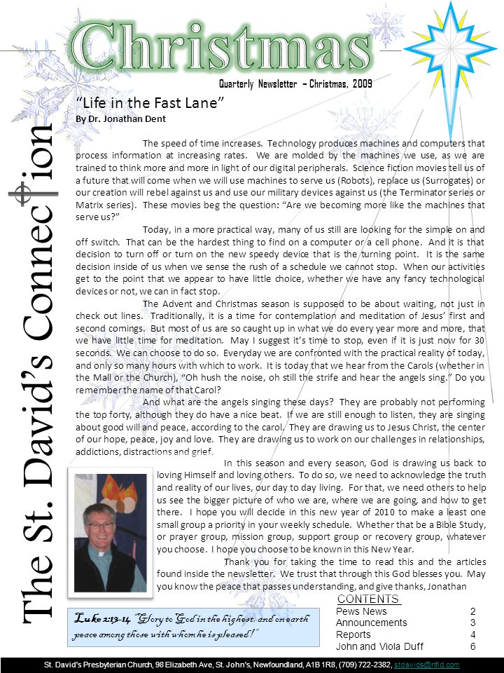 NEWS FROM THE PEWS ……..Page 2 Christmas Quarterly Newsletter – Christmas, 2009 The St.