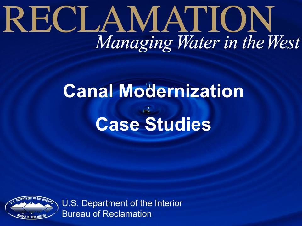 Affordable Canal Modernization I Big Picture What is Possible.