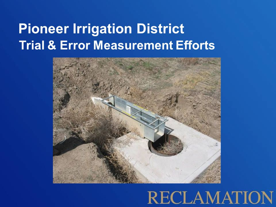 Pioneer Irrigation District Practical Measurement Solutions for Space-Limited Sites Yakima Box Submerged Orifice