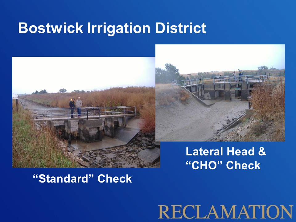 Bostwick Irrigation District Initial Integration of Electronic Technology in Canal Operation Have Identified General Wants Thinking BIG from the Outset Have Expressed a Limited Sense of Possibilities, and of Limitations