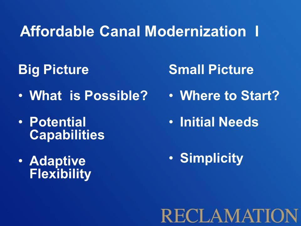 Affordable Canal Modernization II What is Affordable.