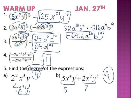 1. 2. 3. 4. 5. Find the degree of the expressions: a)b)