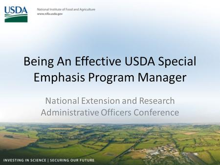 Being An Effective USDA Special Emphasis Program Manager National Extension and Research Administrative Officers Conference.