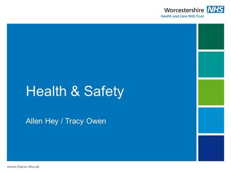 Health & Safety Allen Hey / Tracy Owen. Health & Safety at Work Act 1974 Employer's Duties Section 2 - Employers must ensure for their employees:  Safe.