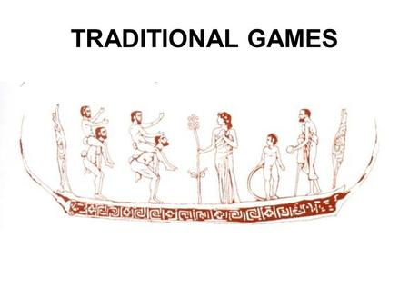 TRADITIONAL GAMES. THIEVES AND POLICEMEN (tag and chase) COUNTRY: Greece MATERIALS / SPACE NEEDED: open space NUMBER OF PLAYERS: 8-10.