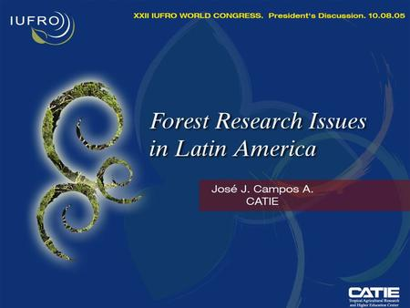 "Regional Context 1.More competition & less resources More organizations doing forestry research, including some not typical ""forestry"" institutions "