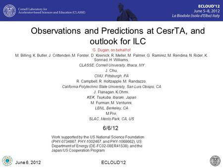 Observations and Predictions at CesrTA, and outlook for ILC G. Dugan, on behalf of M. Billing, K. Butler, J. Crittenden, M. Forster, D. Kreinick, R. Meller,