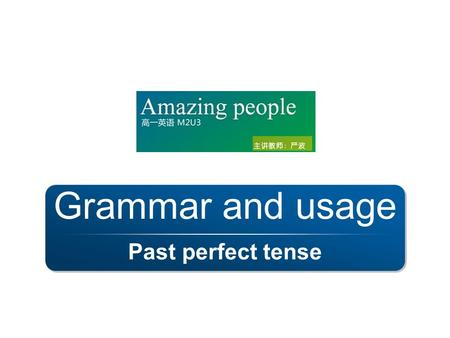 Past perfect tense Grammar and usage. Lead-in What's the topic of Unit 3?