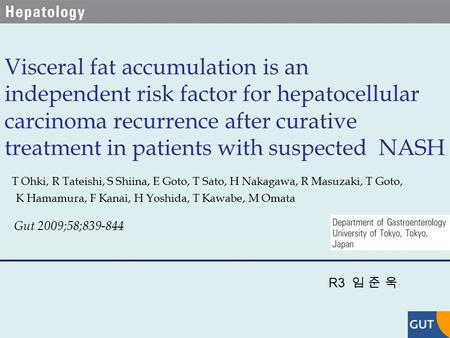 Visceral fat accumulation is an independent risk factor for hepatocellular carcinoma recurrence after curative treatment in patients with suspected NASH.