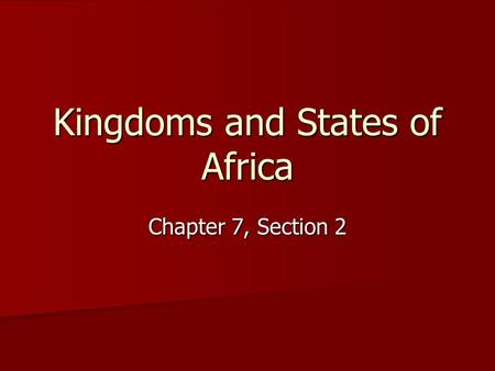 Kingdoms and States of Africa