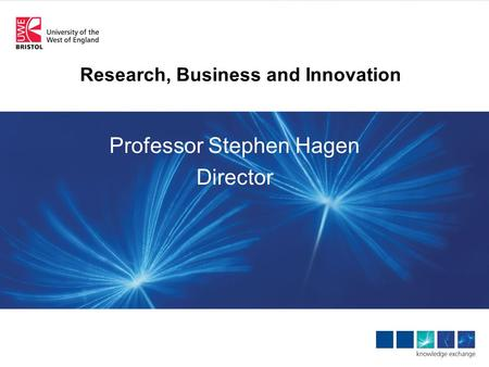 Research, Business and Innovation Professor Stephen Hagen Director.
