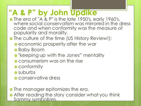 an analysis of ap a short story by john updike