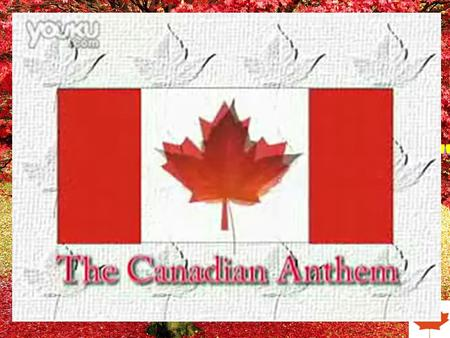 "Unit 5 Canada—— ""The True North"" Arctic Canada lies in northern North America. Pacific Atlantic."