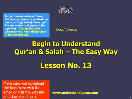 1  Short Course Begin to Understand Qur'an & Salah – The Easy Way Lesson No. 13